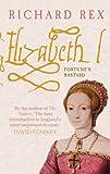 Elizabeth I, Richard Rex, 1848684231