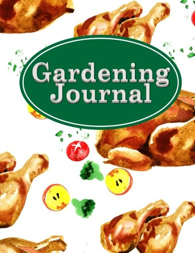 Download Gardening Journal: Garden Diary Journal, Gardening Planner Journal, Garden Planning Journal, Plant Journal Template, Monthly Planning Checklist, ... With Pictures, Name, Source & More (Volume 9) pdf