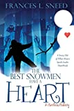 xulon press - The Best Snowmen Have a Heart