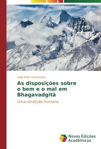 Read Online As disposições sobre o bem e o mal em Bhagavadgītā: Uma condição humana (Portuguese Edition) pdf