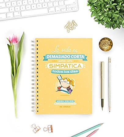 Missborderlike - Agenda escolar 2018-2019 - La vida es demasiado corta para ser simpatica todos los dias - Universitaria: Amazon.es: Oficina y papelería