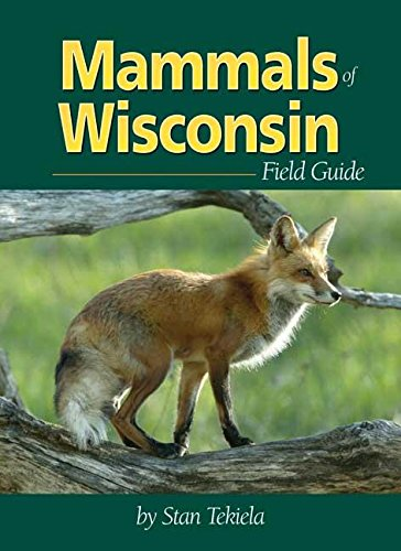 Mammals of Wisconsin Field Guide (Mammal Identification Guides)