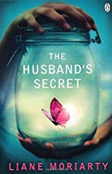 The Husband's Secret by Liane Moriarty (2012) Paperback