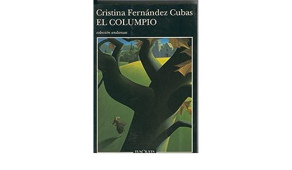 El columpio: Cristina Fernandez Cubas: Amazon.com: Books