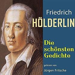 Friedrich Hölderlin: Die schönsten Gedichte