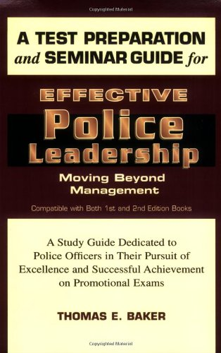 Test Preparation & Seminar Guide for Effective Police Leadership