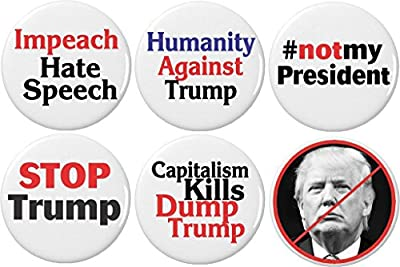 Set 6 Not My President Anti Against Donald Trump Buttons Pins Capitalism Impeach
