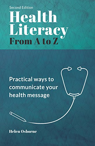 [Free] Health Literacy from A to Z: Practical Ways to Communicate Your Health Message<br />[K.I.N.D.L.E]