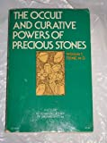 The Occult and Curative Powers of Precious Stones, William Thomas Fernie, 0060623608