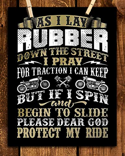 """""""Lay Rubber & Dear God Protect My Ride""""-Funny Garage Sign Print-8 x10""""- Wall Decor-Ready To Frame. Great Mens Gift. Home-Office Decor. Great for Man Cave-Bar-Garage. Great For Motorcycles & Gearheads."""