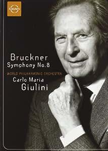 Bruckner: Symphony No. 8 - World Philharmonic Orchestra/Carlo Maria Giulini [Import]