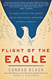 Download Flight of the Eagle: The Grand Strategies That Brought America from Colonial Dependence to World Leadership in PDF ePUB Free Online