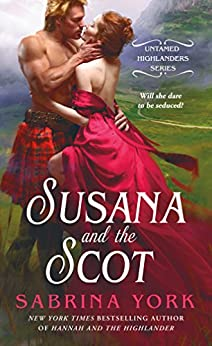 Susana and the Scot (Untamed Highlanders) by [York, Sabrina]