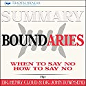 Summary: Boundaries: When to Say Yes, How to Say No Audiobook by  Readtrepreneur Publishing Narrated by Kathy Poelker