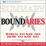 Summary: Boundaries: When to Say Yes, How to Say No | Readtrepreneur Publishing