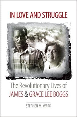In love and struggle the revolutionary lives of james and grace lee in love and struggle the revolutionary lives of james and grace lee boggs justice power and politics 1st edition fandeluxe Images