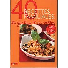40 recettes familiales de gratins et crumbles