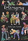#2: Belonging: Remembering Ourselves Home