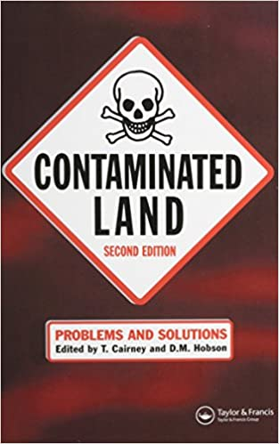 Contaminated Land: Problems and Solutions, Second Edition 2nd Edition by T. Cairney  PDF Download