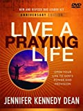 Live a Praying Life DVD Leader Kit Leader Kit Anniversary Edition: Open Your Life to God's Power and Provision