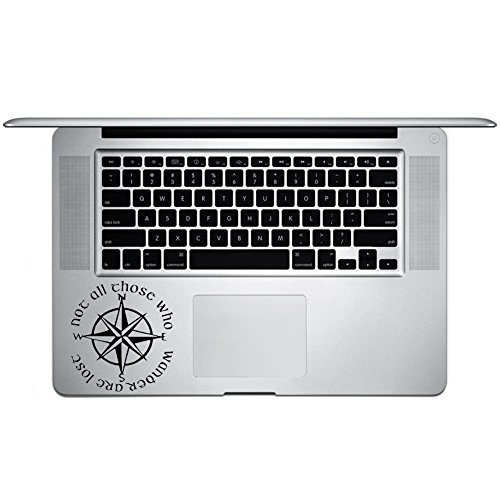 Not All Those Who Wander Are Lost LOTR Compass Vinyl Sticker Laptop Keyboard Inside Corner iPhone Cell Decal (3.5