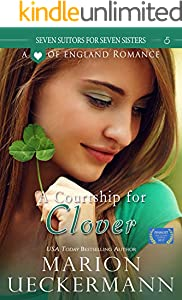 A Courtship for Clover (Seven Suitors for Seven Sisters Book 5)