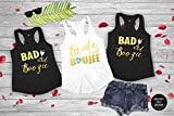 Bride and Boujee, Bad and Boozy Shirts, Bachelorette Party Shirts And Tanks For The Bride And Bridesmaid, Custom Bridal Party Shirts(d3)