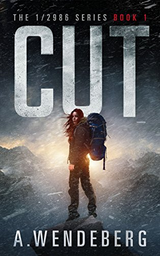 Cut (The 1/2986 Series, Book 1) by [Wendeberg, Annelie]