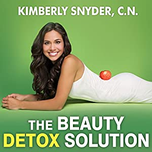 The Beauty Detox Solution Audiobook