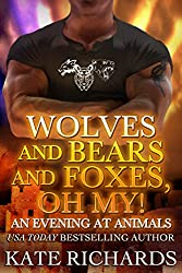 An Evening at Animals (Wolves and Bears and Foxes, Oh My! Book 1)