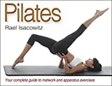 img - for Pilates by Rael Isacowitz (2006-08-11) book / textbook / text book