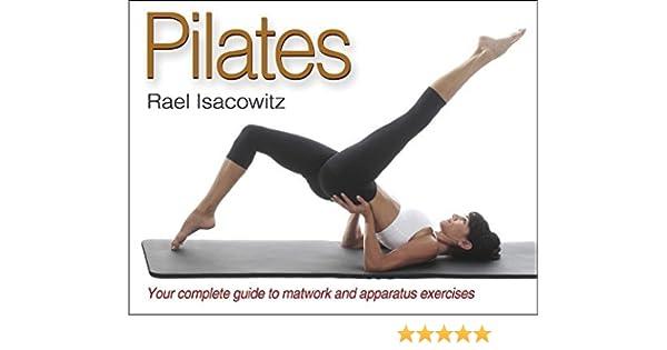 Pilates by Rael Isacowitz (2006-08-11): Amazon.es: Rael ...