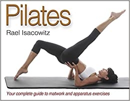 Pilates by Rael Isacowitz (2006-08-11): Amazon.es: Rael ...