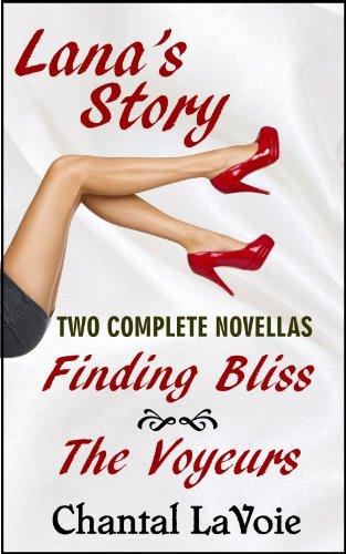 The Voyeurs (Lanas Story Book 2)