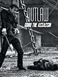 Outlaw: Goro the Assassin
