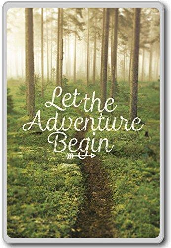 Let The Adventure Begin- motivational inspirational quotes fridge magnet