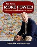 More Power! An Entrepreneur's Roadmap to Success