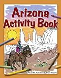Arizona Activity Book, Paula Ellis, 1591932882
