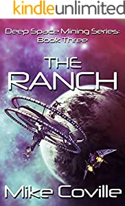 The Ranch (Deep Space Mining Series Book 3)