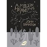 A Million Heavens (McSweeney's Rectangulars)