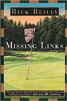 Missing Links Rick Reilly 9780385488860 Amazon Com Books