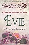 Mail-Order Brides of the West: Evie (McCutcheon Family Series)