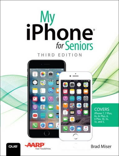 Price comparison product image My iPhone for Seniors (Covers iPhone 7 / 7 Plus and other models running iOS 10) (3rd Edition)