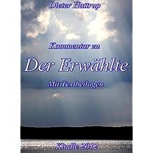 Theologischer Kommentar zu Der Erwählte Mit Textbeilagen (German Edition)