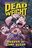 img - for Dead Weight: Murder at Camp Bloom book / textbook / text book
