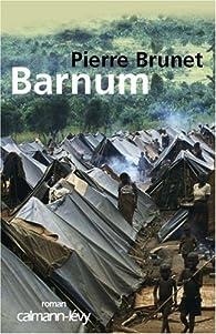 Barnum par Pierre Brunet