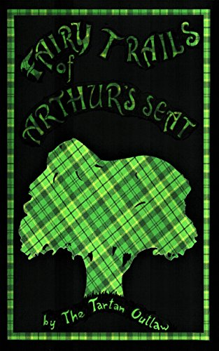 Amazon Com Fairy Trails Of Arthur S Seat Maps Trails Tales Of