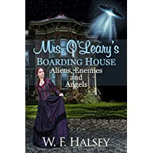 Mrs. O'Leary's Boarding House: Aliens, Enemies and Angels