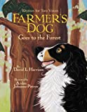Farmer's Dog Goes to the Forest, David L. Harrison, 1590782429
