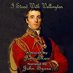 I Stood with Wellington